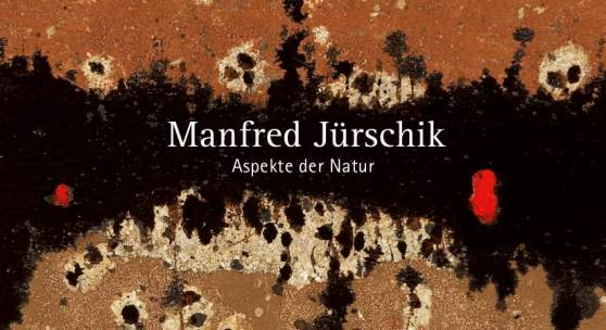 Katalog: Manfred Jürschik Aspekte der Natur
