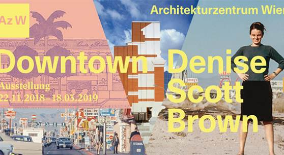 "Ausstellungsplakat ""Downtown Denise Scott Brown"" © Architekturzentrum Wien, Grafik: grafisches Büro"