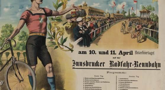 Ankündigungsplakat für Fahrradrennen auf der Innsbrucker Radrennbahn am 10. und 11. April 1900, Farblithografie Foto: TLM