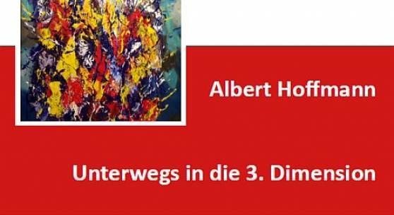 Unterwegs in die dritte Dimension, Prof. Albert Hoffmann