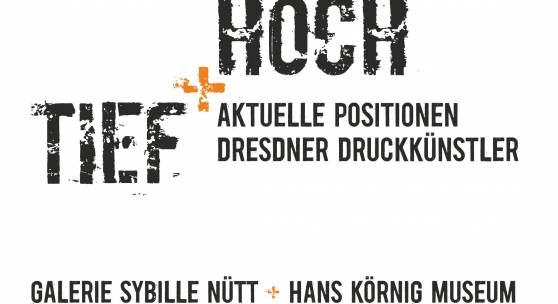 Ausstellung TIEF+HOCH in GALERIE SYBILLE NÜTT Dresden