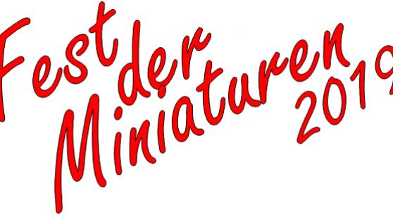 FEST DER MINIATUREN 2019