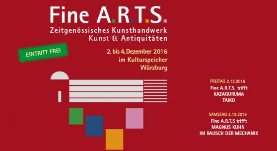 Plakat: Fine A.R.T.S - Zeitgenössisches Kunsthandwerk   Kunst & Antiquitäten   2. bis 4. Dezember 2016 im Kulturspeicher Würzburg