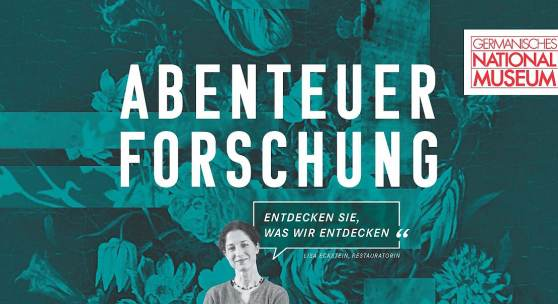 """Plakat """"ABENTEUER FORSCHUNG"""" Lisa Eckstein, Restauratorien"""