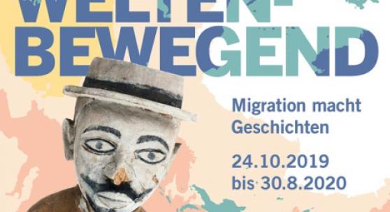 WELTENBEWEGEND. Migration macht Geschichten