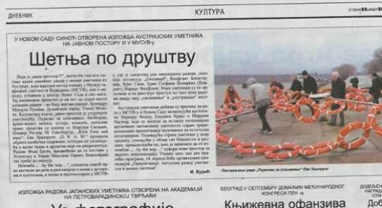 """DNEVNIK (Tageszeitung)  """"Spaziergang durch die Gesellschaft  In Novi Sad wurde gestern eine Ausstellung österreichischer Künstler im Museum für zeitgenössische Kunst und im öffentlichen Raum eröffnet"""""""