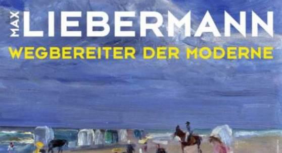 Plakat: Max Liebermann Wegbereiter der Moderne