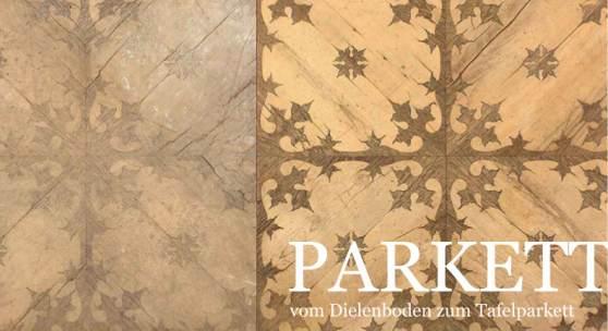 PARKETT – vom Dielenboden zum Tafelparkett