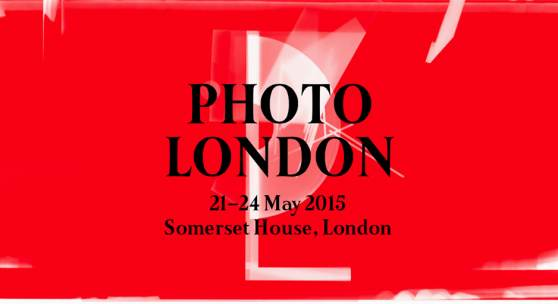 Photo London 2015 SOMERSET HOUSE