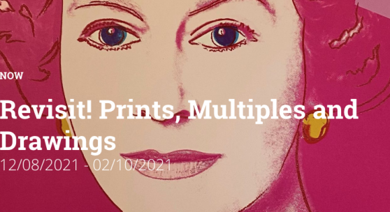 Revisit! Prints, Multiples and Drawings