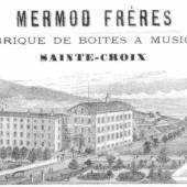 Mermod Frères Ste-Croix Fabrikgebäude