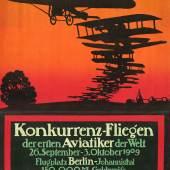 Lucian Bernhard: Konkurrenzfliegen der ersten Aviatiker, 1909. Lithographie, 115,8 x 88,8 cm. Staatli Kunstbibliothek. © VG Bild-Kunst