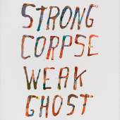 Strong Corpse Weak Ghost, 2019 Siebdruck (Unikat) / Unique silkscreen print, 76,2 × 55,9 cm Courtesy der Künstler und Galerie / courtesy of the artist and gallery Isabella Bortolozzi, Berlin und / and Western Exhibitions, Chicago, © James Prinz