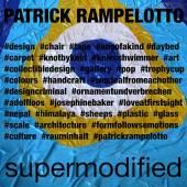 """Patrick Rampelotto """"supermodified"""""""
