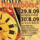 25. internationale Antik-Uhrenbörse in Furtwangen vom  29. bis  30. August 2009
