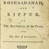 Lot 218 Evening Service of Roshashanah, and Kippur, or The Beginning of the Year, and The Day of Atonement [Isaac Pinto], New York: W. Weyman, 1761 Est. $180/240,000