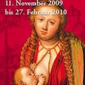 Werkstatt Lucas Cranach d. Ä., Maria lactans, 1. Viertel 16. Jahrhundert, Öl auf Holz, 87 x 58 cm, Konvent der Kapuziner, Wien. © Konvent der Kapuziner, Wien