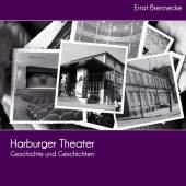 Harburger Theater – Geschichte (c) Helms-Museum