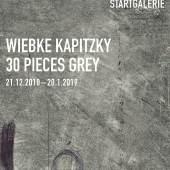 Plakat: WIEBKE KAPITZKY  30 PIECES GREY