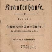 Johann Peter Xaver Fauken, Entwurf zu einem allgemeinen Krankenhause, Wien 1784, Universitätsbibliothek der Medizinischen Universität Wien