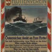 """""""Österreicher, denkt  an Eure Flotte!"""" Plakat Wien, 1915"""