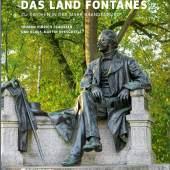Johann Hinrich Claussen und Martin Bresgott – Streifzüge durch das Land Fontanes MONUMENTE Publikationen