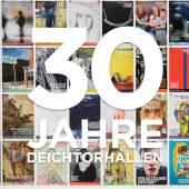 30 Jahre Deichtorhallen Hamburg