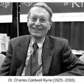 Dr. Charles Caldwell Ryrie (1925–2016)
