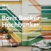 Museumplakat Boris Becker: Hochbunker