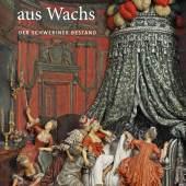 Umschlag Katalog Kunstwerke aus Wachs. Der Schweriner Bestand, Sandstein Verlag, Dresden