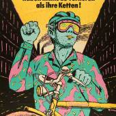 Henning Wagenbreth (*1962), Radfahrer haben nichts zu verlieren als ihre Ketten, 1989, Plakat, Offsetlithografie, 108 x 150 cm, Museum für Kunst und Gewerbe Hamburg, © Henning Wagenbreth