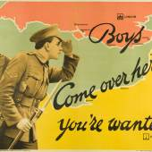 Unsigniert, Boys Come over here, 1915, Plakat für die britische Rekrutierung, Farblithographie, 101,5 x 127,5 cm, Druck: David Allen & Sons, London, Museum für Kunst und Gewerbe Hamburg