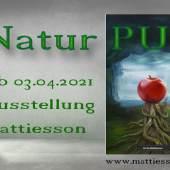 Natur PUR von Mattiesson