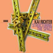 Plakat zur Ausstellung: Kai Richter - Structuring The Space