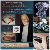 2 Tage Vernissage ...Claccis Cars and Bikes ....Großformate Malerei.....T. Kluckert u Mattiesson